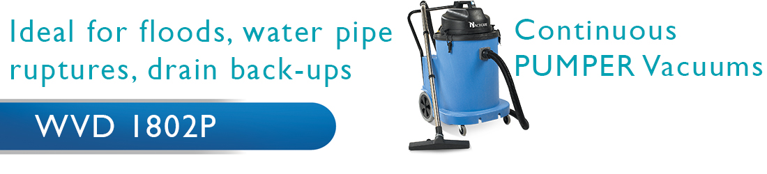 Pumper Vacuums- ideal for floods, water pipe ruptures, drain back-ups